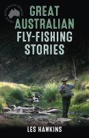 Great Australian Fly-fishing Stories