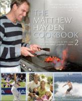 The Matthew Hayden Cookbook 2
