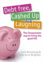 Debt Free, Cashed up and Laughing
