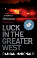 Luck in the Greater West