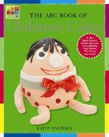 The ABC Book of Children's Birthday Cakes