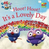 Hoot! Hoot! It's A Lovely Day