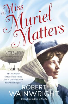 Cover image for Miss Muriel Matters