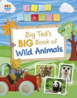 Big Ted's Big Book of Wild Animals
