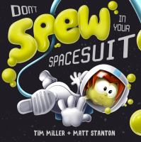 Don't Spew in your Spacesuit