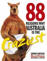 88 Reasons Australia Is the Craziest