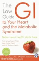 The Low GI Guide to your Heart and the Metabolic Syndrome