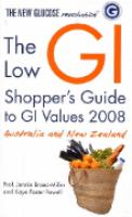 The Low GI Shopper's Guide to GI Values 2008