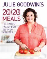 Julie Goodwin's 20/20 Meals
