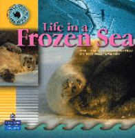 Life in A Frozen Sea