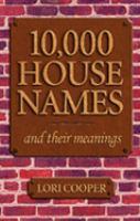 10,000 House Names