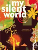My Silent World