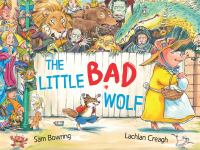 The Little Bad Wolf