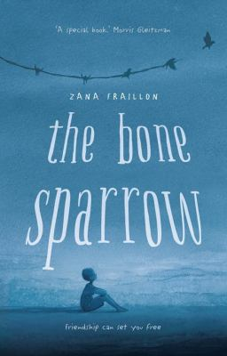 "Book Cover - The Bone Sparrow"" title=""View this item in the library catalogue"