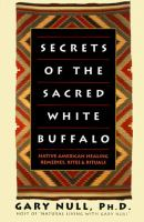 Secrets of the Sacred White Buffalo