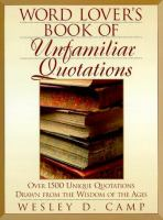Word Lover's Book of Unfamiliar Quotations