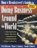 Dun & Bradstreet's Guide to Doing Business Around the World