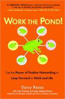 Work the Pond!