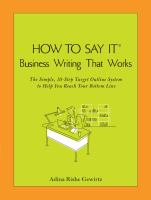How to Say It Business Writing That Works