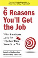 The 6 Reasons You'll Get the Job