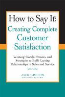 Creating Complete Customer Satisfaction