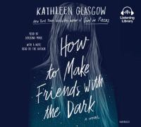 How to Make Friends With the Dark (CD)
