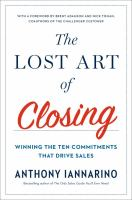 The Lost Art of Closing