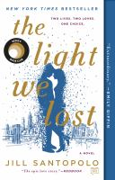 The Light We Lost (Book Club Kit)