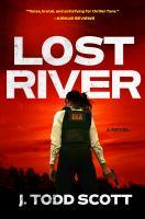Lost river : a novel