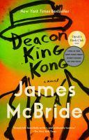 Deacon King Kong [GRPL Book Club]