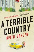 A terrible country : a novel