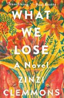 Cover of What We Lose