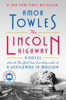 The Lincoln highway576 pages : illustration ; 24 cm