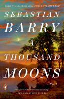 A Thousand Moons : A Novel