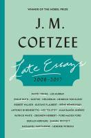 Late Essays, 2006-2017