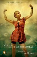 No Walls and the Recurring Dream