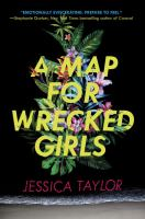 A Map for Wrecked Girls
