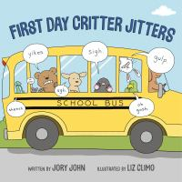 Cover of First Day Critter Jitters