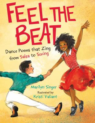 Feel the Beat: Dance Poems that Zing from Salsa to Swing(book-cover)