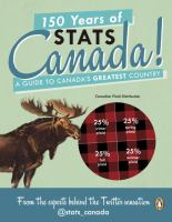 Media Cover for 150 Years of Stats Canada! : A Guide to Canada's Greatest Country