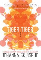 Tiger, tiger : stories