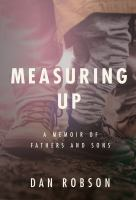 Measuring Up: A Memoir of Fathers and Sons
