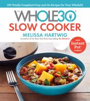 The Whole30® Slow Cooker