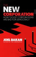 "Killing Us with Kindness : How ""Good"" Corporations Are Destroying Democracy."