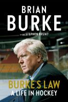 Burke's Law : a life in hockey