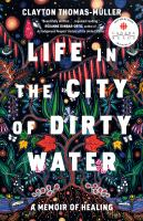 Life in the City of Dirty Water