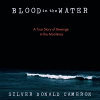 Blood in the Water by Silver Donald Cameron