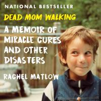 Dead Mom Walking