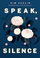 Image: Speak, Silence