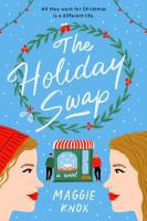 The holiday swap : a novel